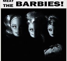 Meat the Barbies by Sniperphotog