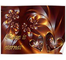 Love Is Eternal Card Poster