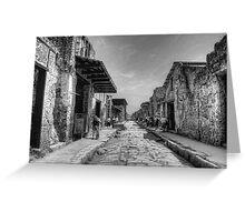 Pompeii B&W!! Greeting Card