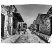 Pompeii B&W!! Poster