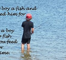 Teach a boy to fish by Wilhelmina