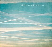 Above us only sky by eyeshoot