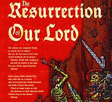 The Resurrection of Our Lord by Chuck Mountain