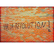 Viva La Revolution Photographic Print