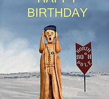 The Scream World Tour North Pole Happy Birthday by Eric Kempson