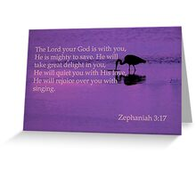 peaceful heron with zeph 3:17 Greeting Card
