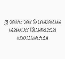 Russian Roulette by stevegrig