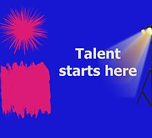 Talent Starts Here by Vonnie Murfin