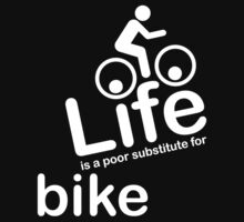 Bike v Life - White Graphic by Ron Marton