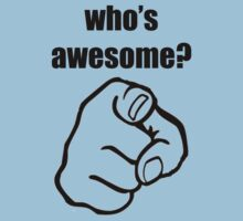 Who's Awesome? by jordie1892