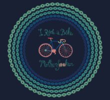 I ride a bike! (Blue Version) by creativepanic