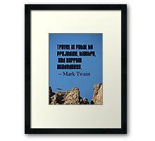 Travel broadens mindscapes Framed Print