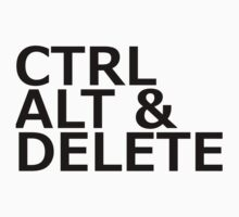 CTRL ALT DELETE by loveaj