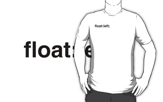float:left; by Diesel Laws