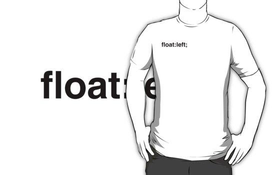 float:left; by Diesel Laws