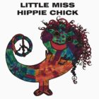Little Miss Hippie Chick by Lacey Scarbro