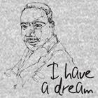 i have a dream by dabear