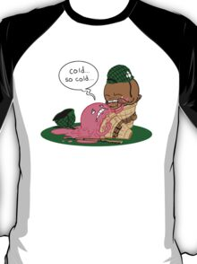 Cold... So Cold... T-Shirt