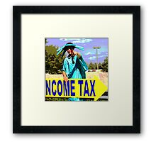 UNCLE SAM WANTS YOUR MONEY Framed Print