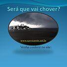 Será que Chove hoje? rs by Gilberto Grecco