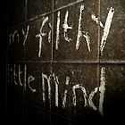 My filthy little mind by chili