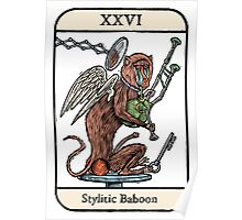 The Stylitic Baboon Poster