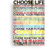 Choose Trainspotting Canvas Print