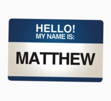 NAMETAG TEES - MATTHEW by webart