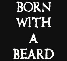 born with a beard by potty