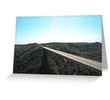 A Bridge over the Valley Greeting Card