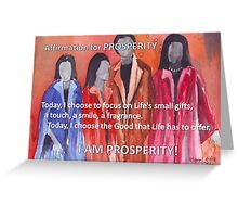 Affirmation for PROSPERITY Greeting Card