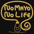 No Mayo No Life by Mariko Suzuki