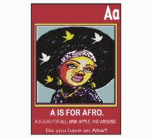 A IS FOR AFRO by S DOT SLAUGHTER