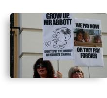 Grow up Mr Abbott Canvas Print