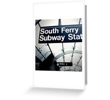 South Ferry Subway Greeting Card