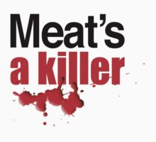Meat's a Killer by Cosmicblueprint