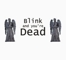 Blink and You're Dead by Caffrin25