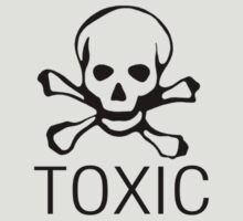 Toxic by Harvey Schiller