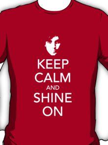 Keep Calm and Shine On, Syd T-Shirt