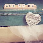 Let it be. by WendyAlana