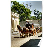 Travelling Up Main Street, Sovereign Hill Poster