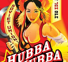 Poster for Hubba Hubba Revue: Soviet Union, Jan. '11 by caseycastille