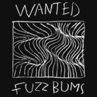 Wanted Fuzzbums by madmorrie