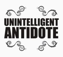 Unintelligent Antidote by shadeprint