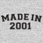 Made in 2001 by personalized