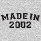 Made in 2002 by personalized