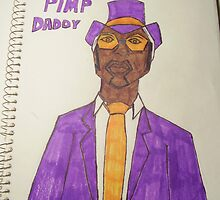 PIMP DADDY by TSykes