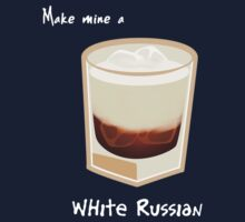 Make mine a White Russian by Joumana Medlej