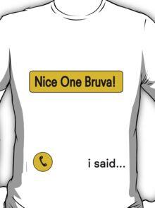 Nice One Brava - Human Traffic Nod T-Shirt