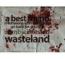 Zombie Infested Wasteland Photographic Print